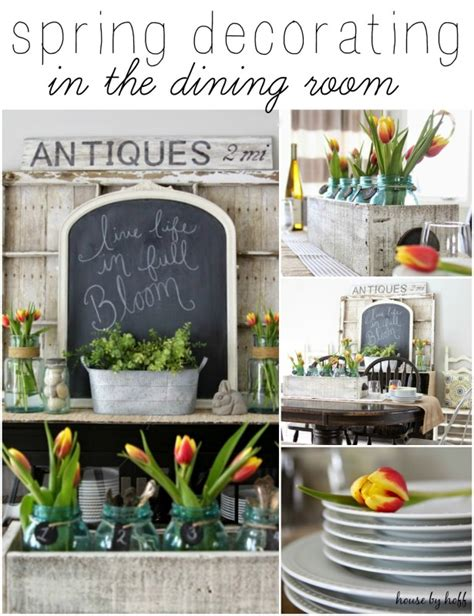 home design remodeling spring 2015 spring decorating in the dining room house by hoff