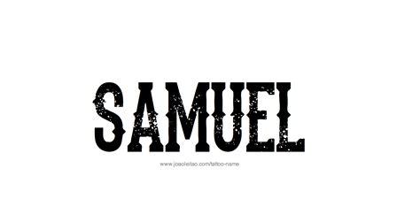 tattoo name sam samuel name tattoo designs