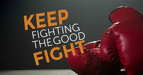 good fight keep fighting the good fight katie souza ministries