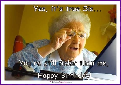 Birthday Memes For Sister - funny happy birthday meme sister www pixshark com