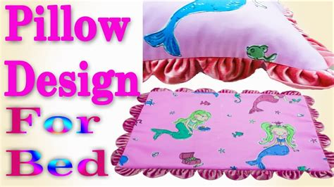 How To Design Pillow Covers - how to make design pillow cover new pillow design for bed