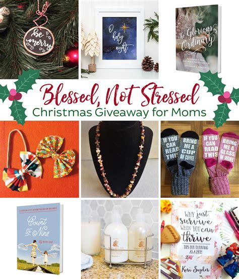 Giveaways For Moms - blessed not stressed christmas giveaway for moms