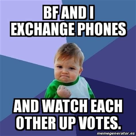Meme Bebe - meme bebe exitoso bf and i exchange phones and watch