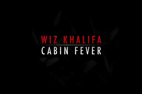 wiz khalifa cabin fever wiz khalifa errday ft j cabin fever 2011 hq