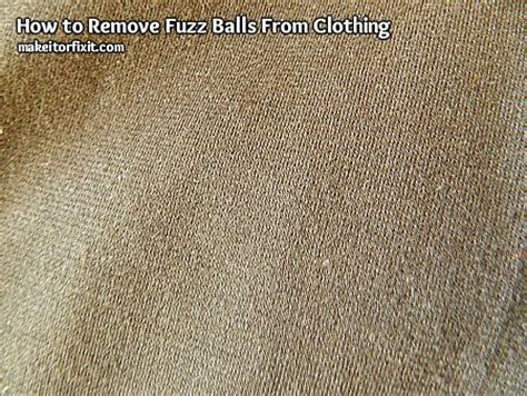 How To Remove Lint Balls From by How To Remove Fuzz Balls From Clothing