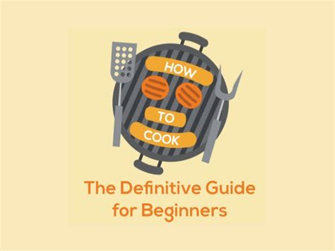 how to cook the definitive guide for beginners