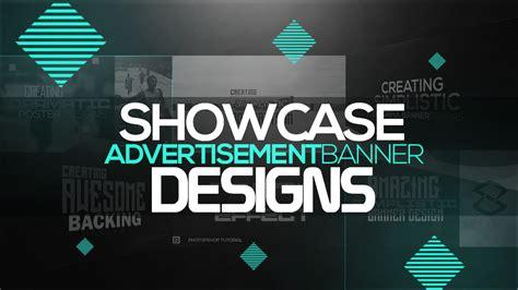tutorial on online advertising photoshop tutorial creating showcase ad banner designs