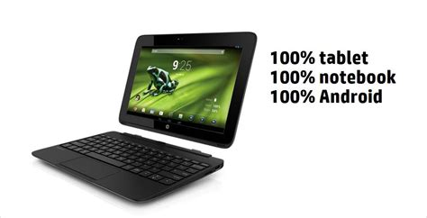 hp android tablet new hp android tablet costs less than and includes a keyboard