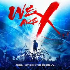 Download Album X Japan Mp3 | download x japan we are x soundtrack 2017 new