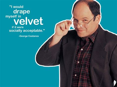 i would drape myself in velvet 17 images about george costanza on pinterest jerry