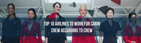 Best Airlines To Work For As Cabin Crew top 10 airlines to work for cabin crew 2016 woc world