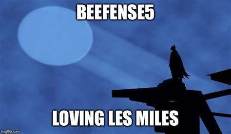 Les Miles Memes - batman signal imgflip