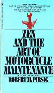zen motorcycle maintenance quotes quotesgram