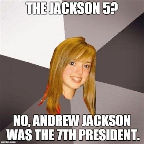 Andrew Meme - musically oblivious 8th grader meme imgflip