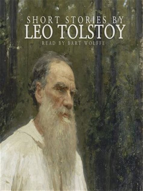 themes in tolstoy s short stories short stories by leo tolstoy by leo tolstoy 183 overdrive