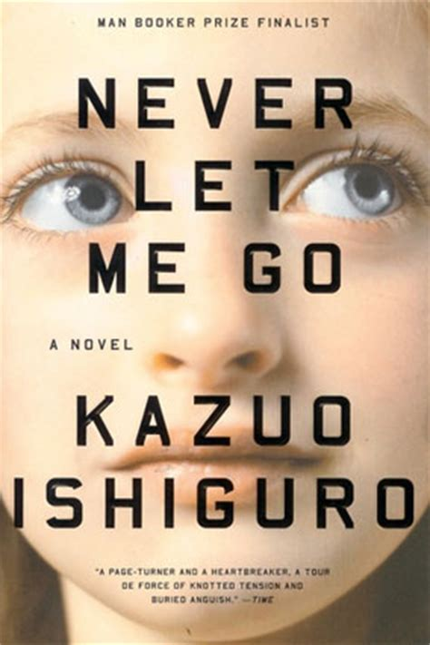 by kazuo ishiguro never b00nbmariy never let me go by kazuo ishiguro reading guide