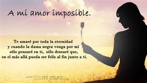 imagenes de tu amor imposible amor imposible cosas para mi muro