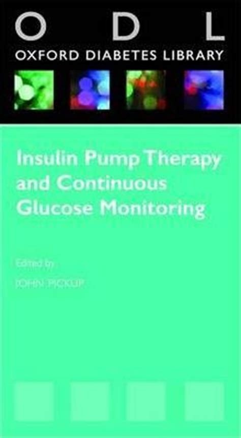 insulin pumps and continuous glucose monitoring books insulin therapy and continuous glucose monitoring