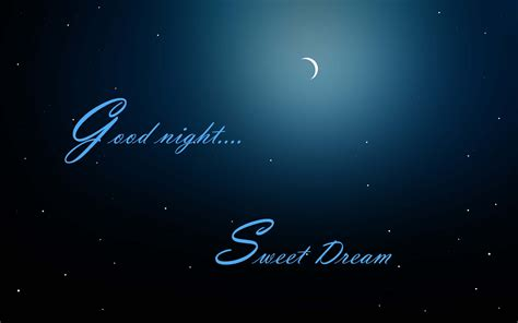 good night and good good night sweet dreams