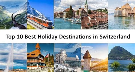 top 10 favorite blogger home tours top 10 best holiday destinations in switzerland europe