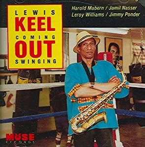 coming out swinging lewis keel coming out swinging com music