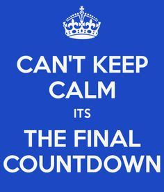 Its The Countdown by 1000 Images About Keep Calm On Keep Calm
