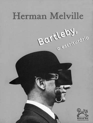 Bartleby, o escriturário – Herman Melville | Le Livros