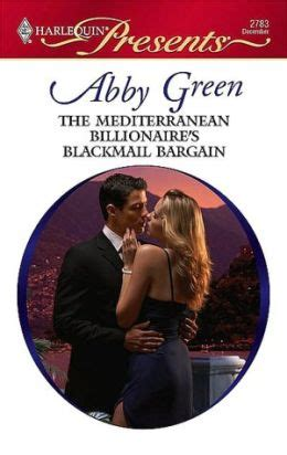 in the billionaire s bed harlequin presents books the mediterranean billionaire s bargain