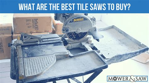 best saw 2017 what is the best tile saw to buy product reviews 2017