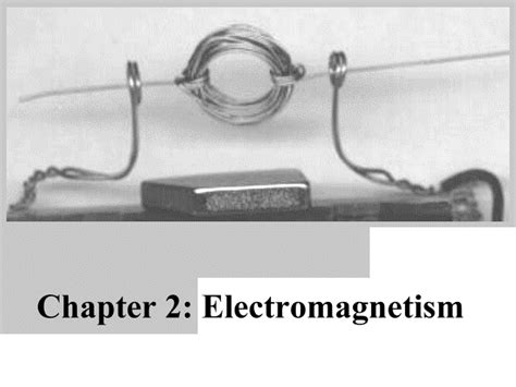 chapter 2 electromagnetism build a railgun in 10 minutes
