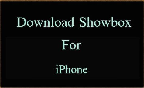 how to showbox apk how to showbox on iphone 28 images showbox for ios