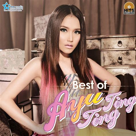 ayu ting ting best of ayu ting ting ayu ting ting mp3 buy tracklist