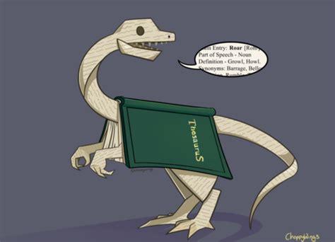 thesaurus confirmation quot what do you mean a thesaurus isn t a dinosaur quot via