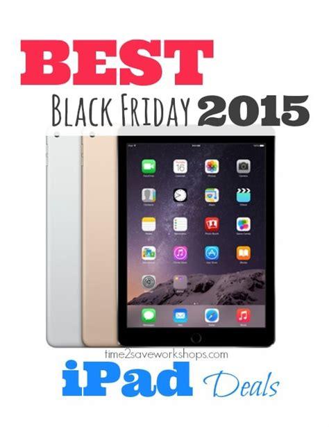 best ipad deal best black friday ipad deals 2015 time 2 save workshops