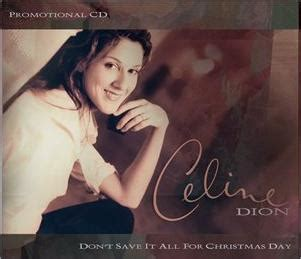 it is a christmas dion don t save it all for day lyrics by dion