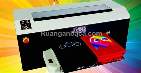 Harga Mesin Sablon Kaos Merk Epson tips merawat printer dtg agar awet ruanganbaca