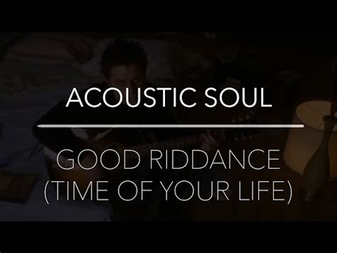 testo riddance quot riddance time of your quot green day acoustic