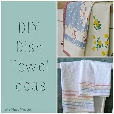 kitchen towel craft ideas diy dish towel ideas crafts pinterest