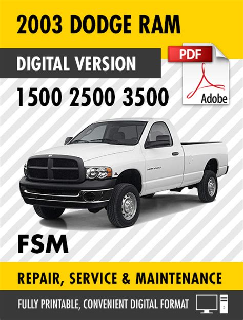 service and repair manuals 2003 dodge ram 1500 head up display 2003 dodge ram truck 1500 2500 3500 factory repair service manual s manuals
