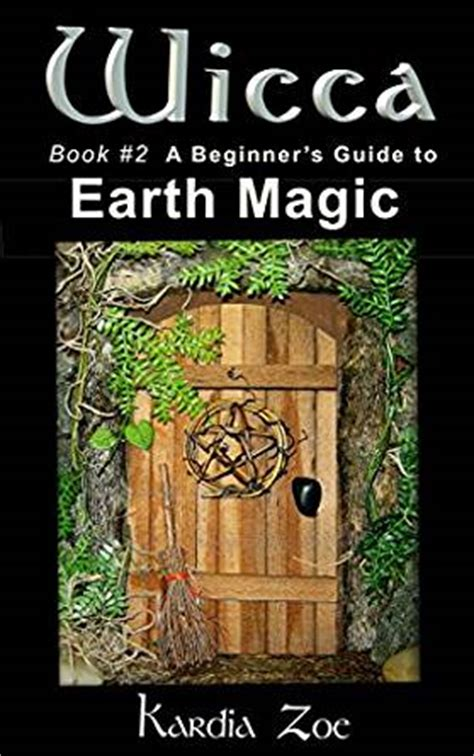 wicca kitchen witchery a beginner s guide to magical cooking with simple spells and recipes books wicca a beginner s guide to earth magic