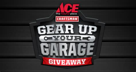 Ace Hardware Sweepstakes 2017 - ace hardware craftsman gear up your garage giveaway sun sweeps