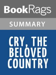 theme quotes from cry the beloved country cry the beloved country by alan paton l summary study