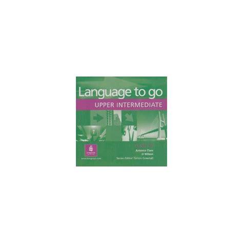 Longman Language To Go Pre Intermediate Students Book language to go intermediate class audio cd englishbooks cz