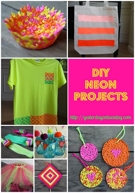 diy craft ideas diy neon projects yesterday on tuesday