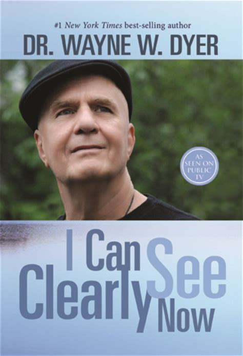 can you see us now books i can see clearly now by wayne w dyer reviews