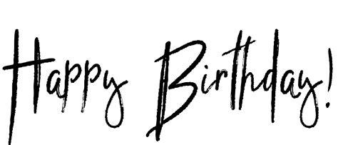 happy birthday font design png happy birthday word art cutecrafting