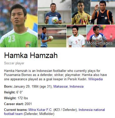 profil pemain hamka hamzah hamka hamzah profil biografi pemain sepak bola dunia