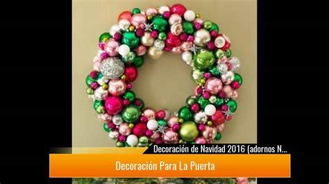 manualidades decoracion navidad 161 adornos de navidad con manualidades y otra decoraci 243 n
