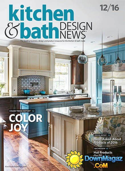 kitchen bath design news kitchen bath design news 12 2016 187 download pdf