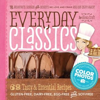 eat dairy free your essential cookbook for everyday meals snacks and books everyday classics cookbook review go dairy free